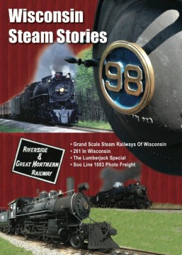 Wisconsin Steam Stories DVD