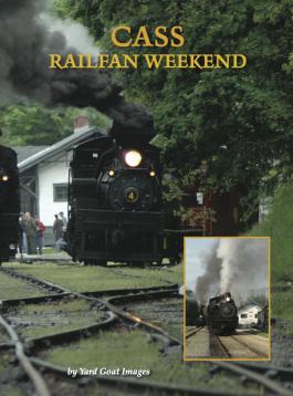 Yard Goat Images DVD - Cass Railfan Weekend